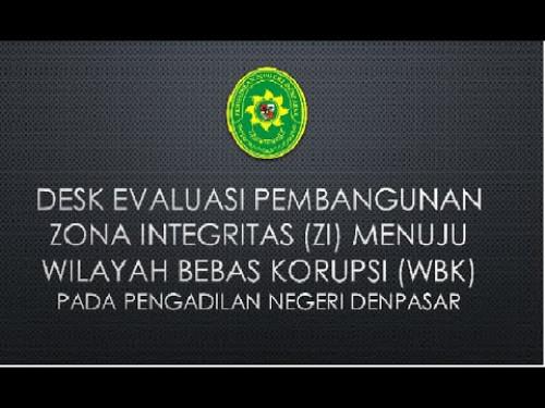 Desk Evaluasi Pembangunan Zona Integritas (ZI) Menuju WBK Tahun 2020 pada PN Denpasar